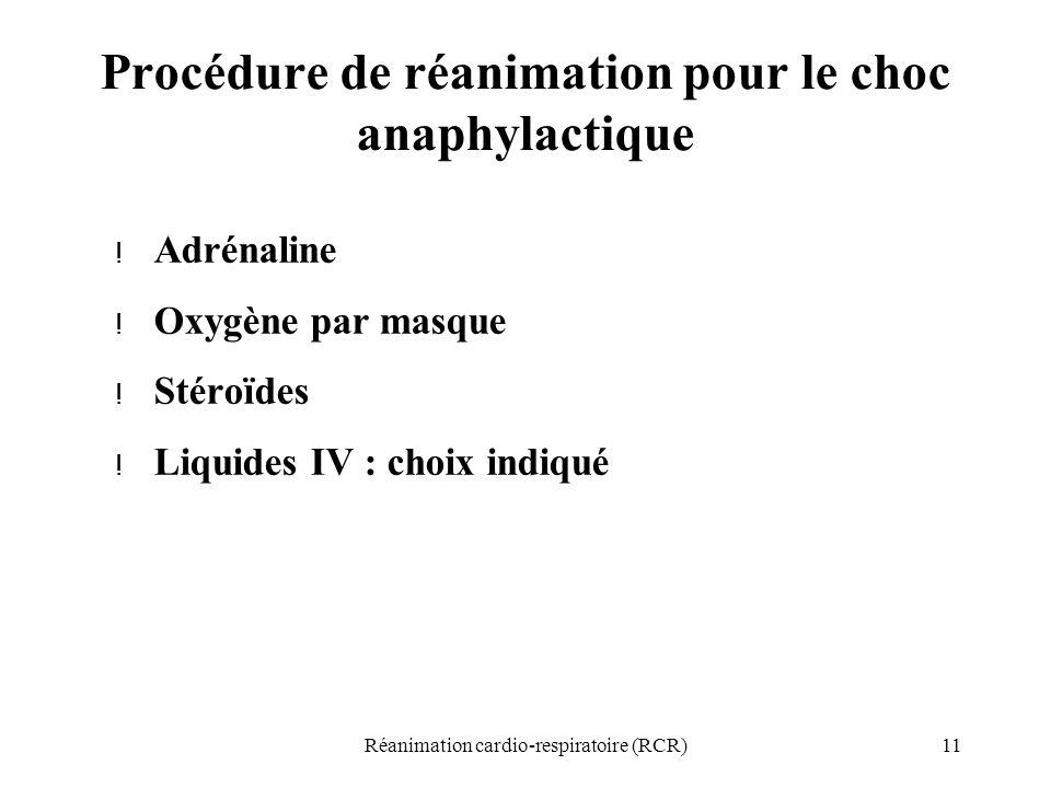 Procédure de réanimation pour le choc anaphylactique