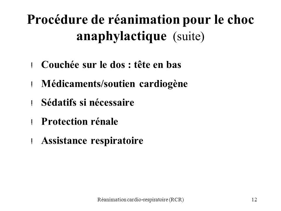 Procédure de réanimation pour le choc anaphylactique (suite)
