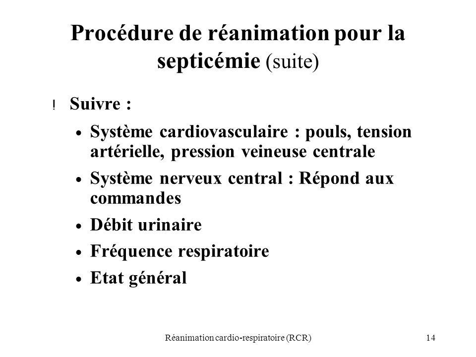Procédure de réanimation pour la septicémie (suite)