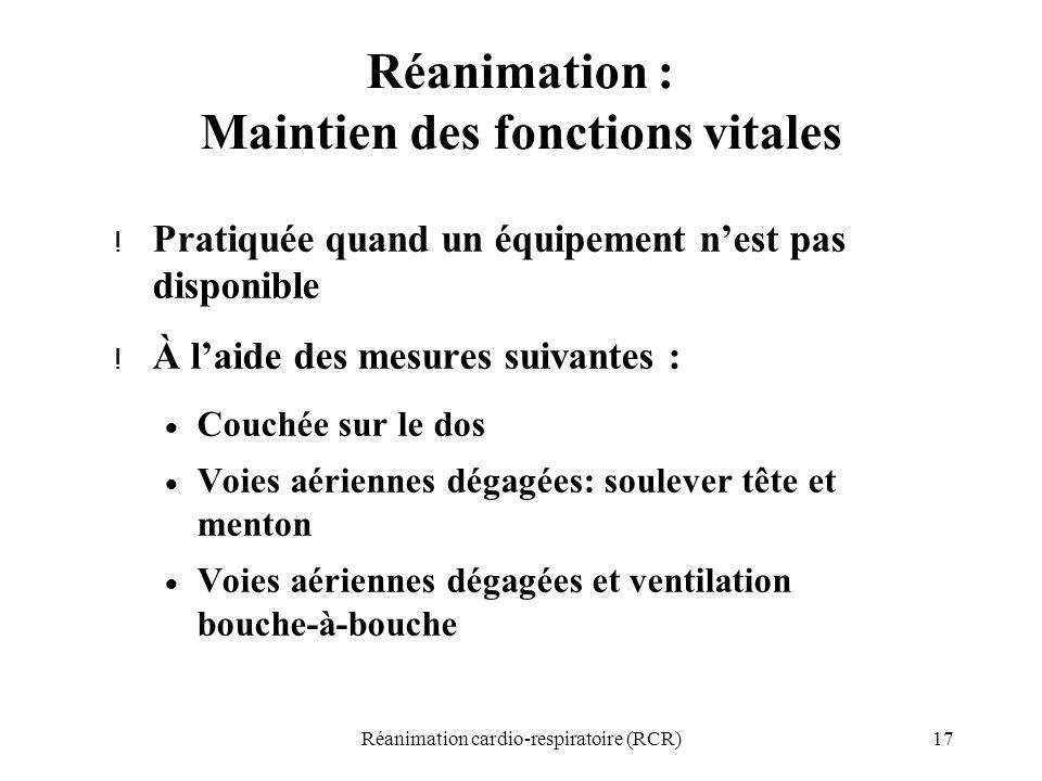 Réanimation : Maintien des fonctions vitales