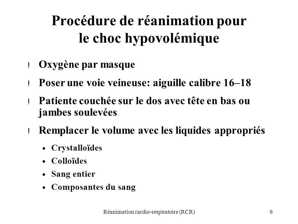 Procédure de réanimation pour le choc hypovolémique