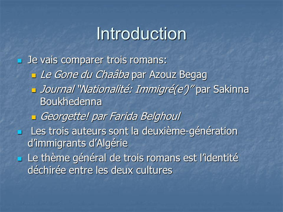 Introduction Je vais comparer trois romans: