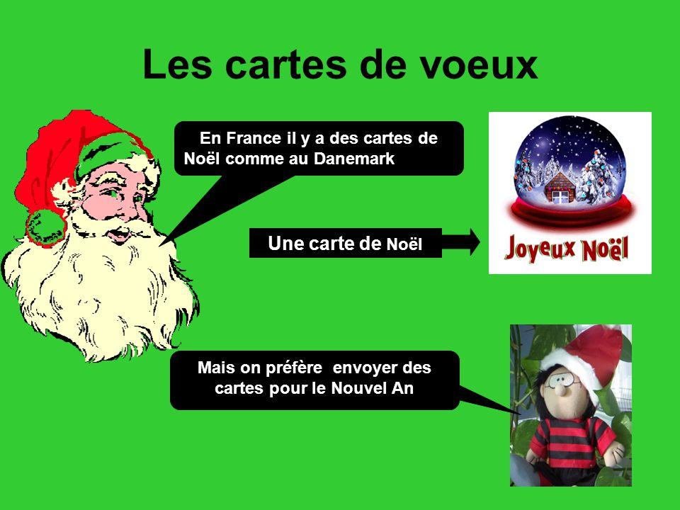 Les cartes de voeux Une carte de Noël En France il y a des cartes de