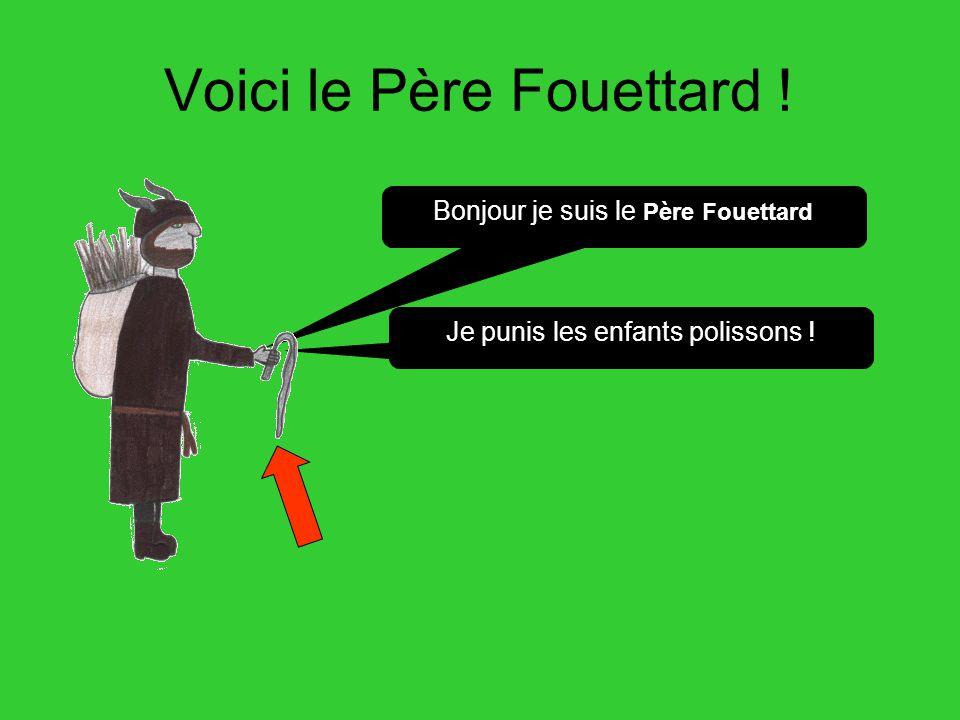Voici le Père Fouettard !