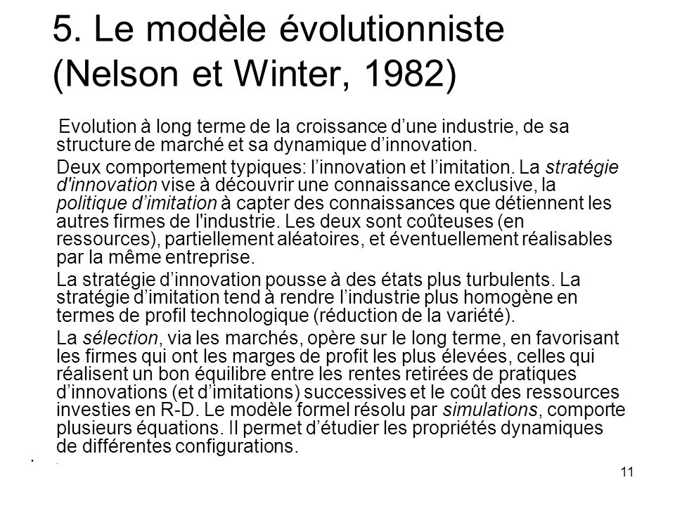 5. Le modèle évolutionniste (Nelson et Winter, 1982)