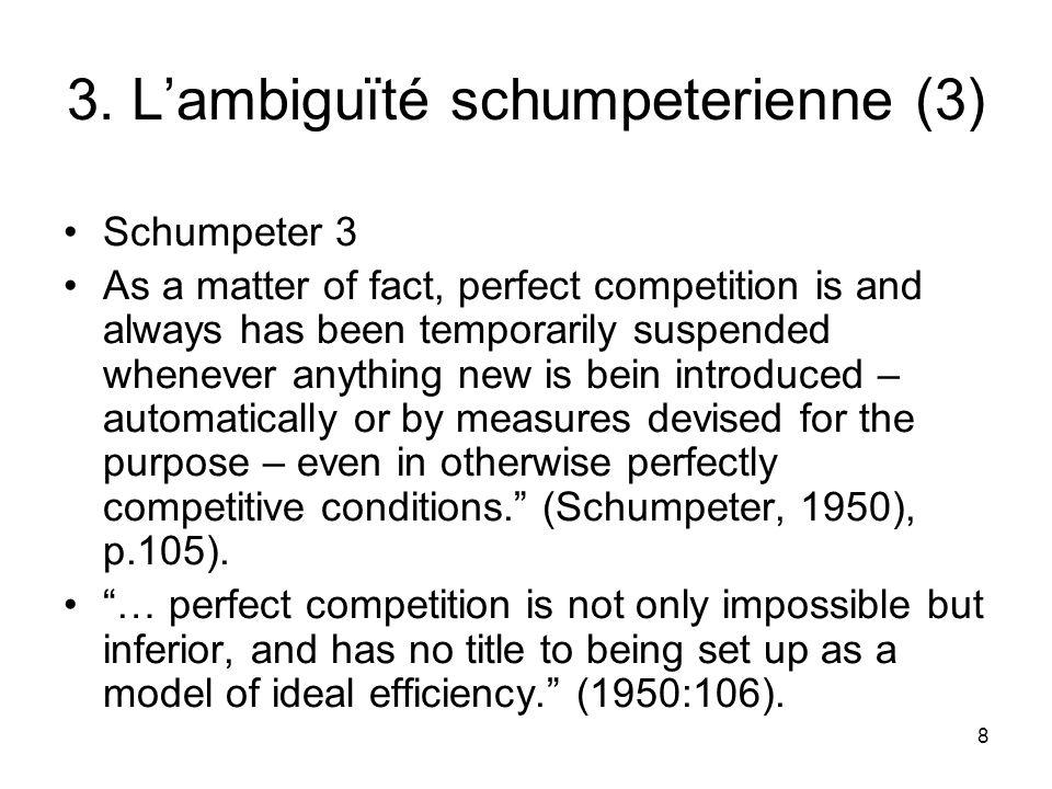 3. L'ambiguïté schumpeterienne (3)