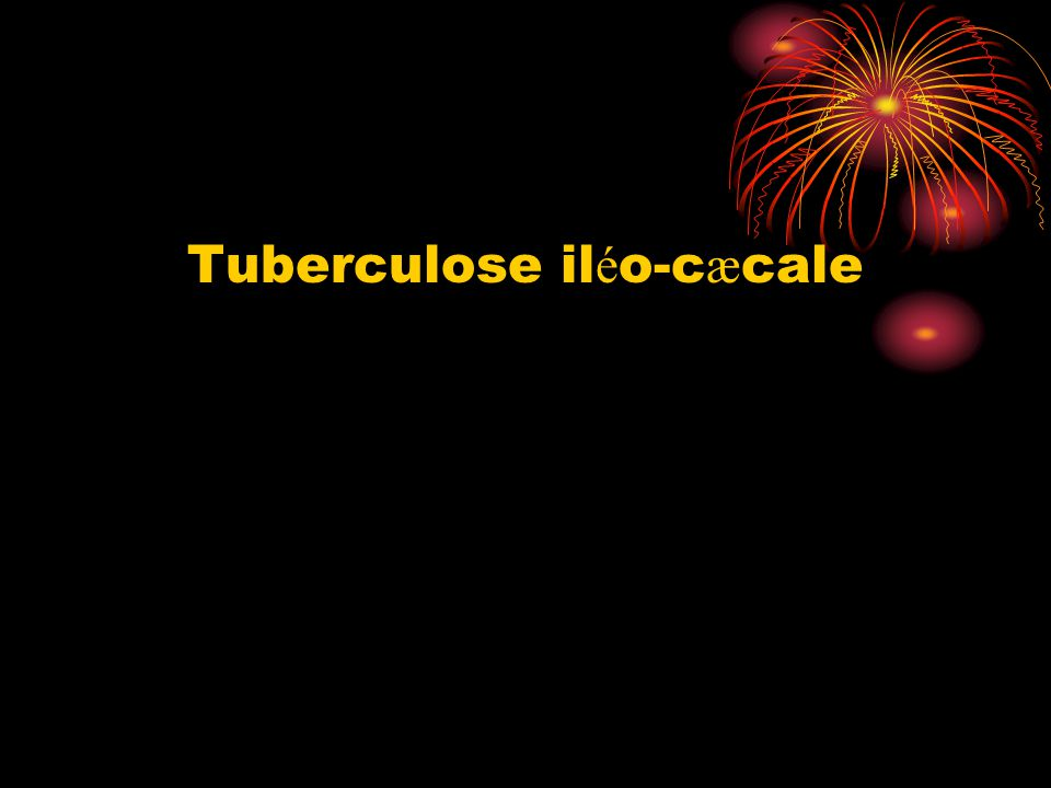 Tuberculose iléo-cæcale
