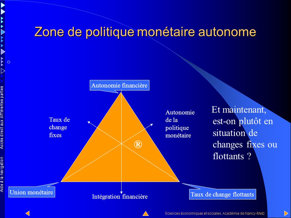 Zone de politique monétaire autonome