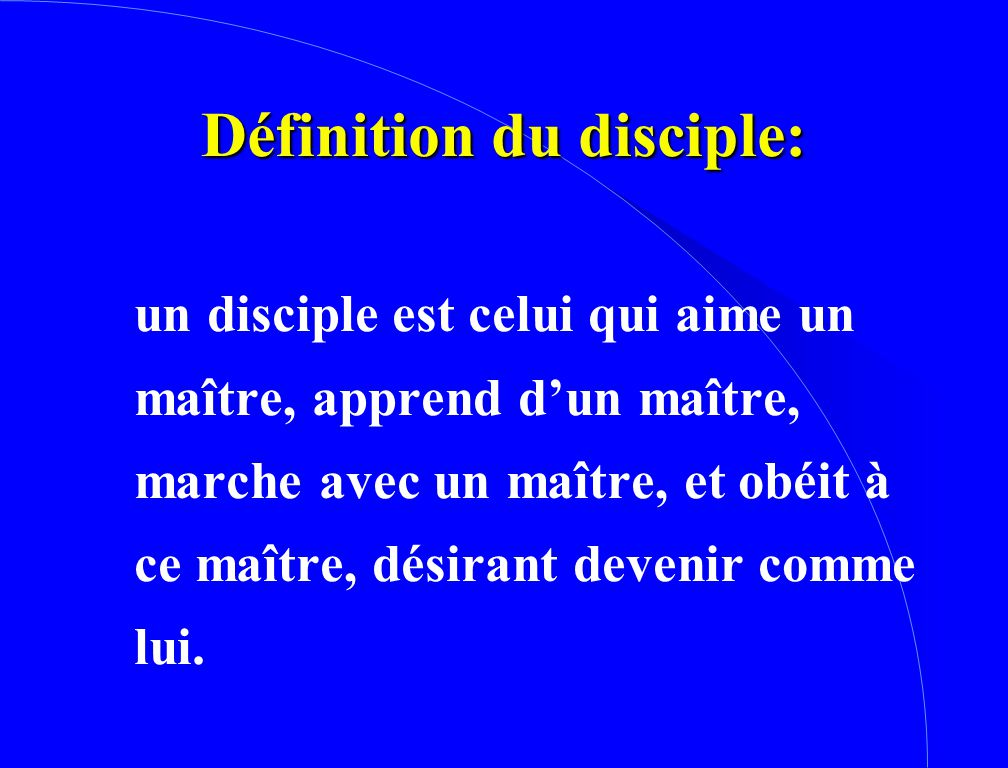 Définition du disciple: