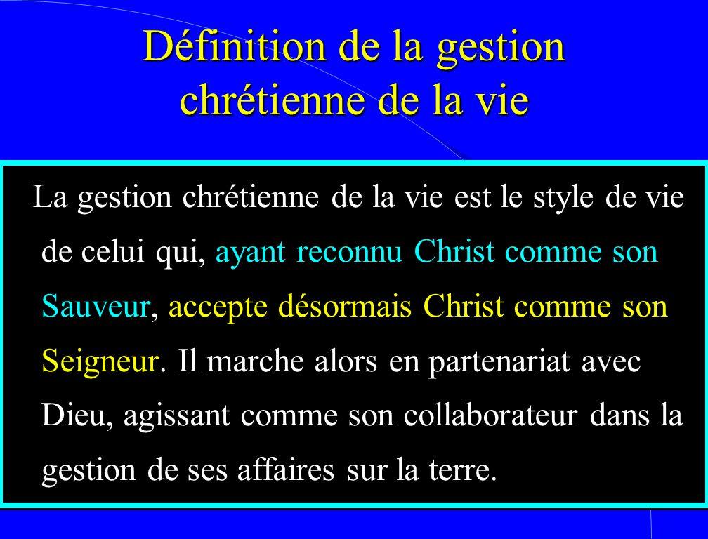 Définition de la gestion chrétienne de la vie