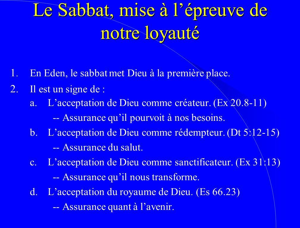 Le Sabbat, mise à l'épreuve de notre loyauté