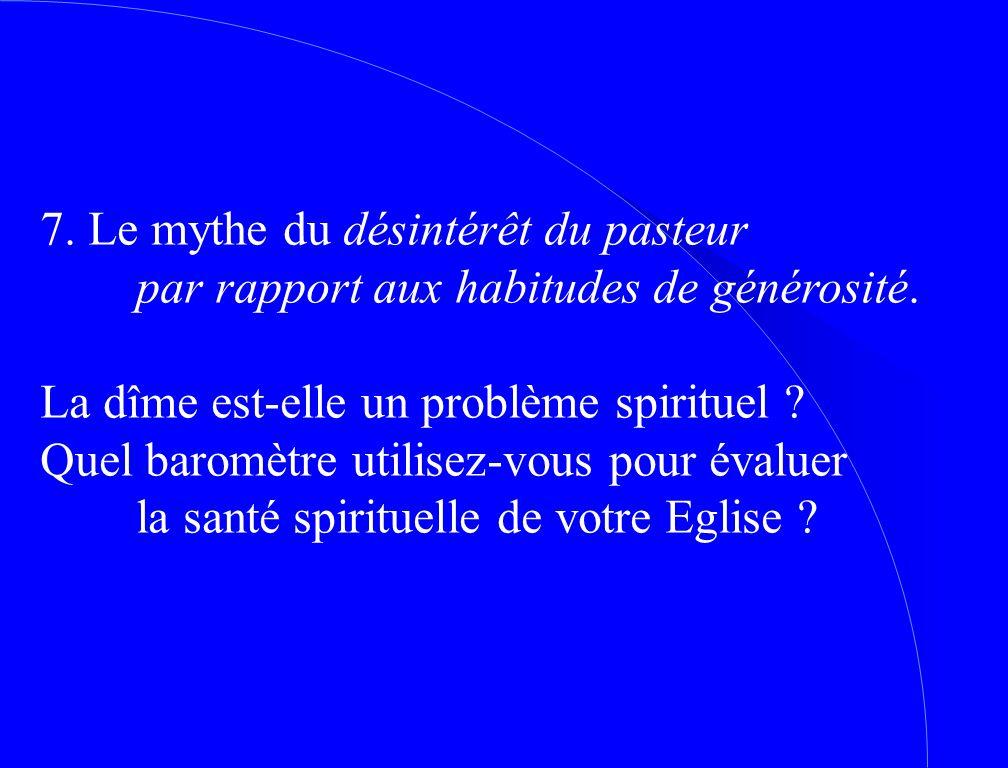 7. Le mythe du désintérêt du pasteur