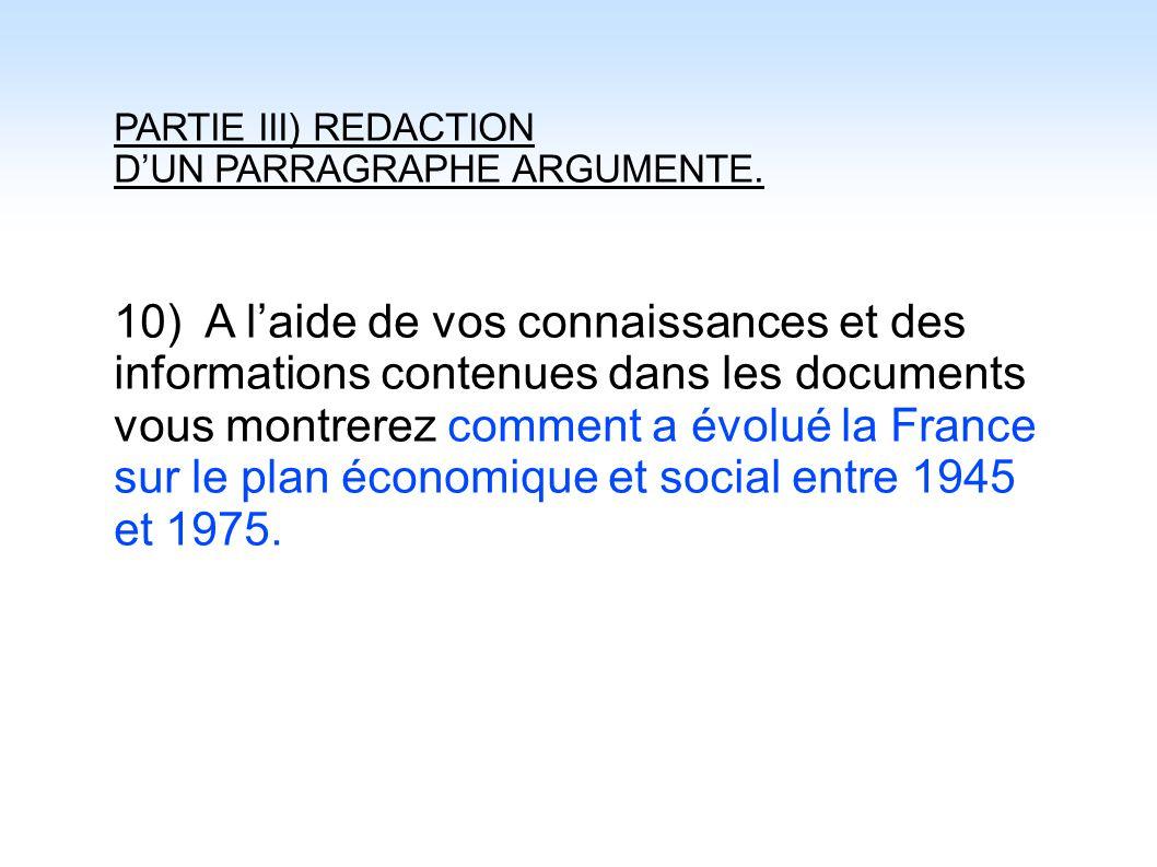PARTIE III) REDACTION D'UN PARRAGRAPHE ARGUMENTE.