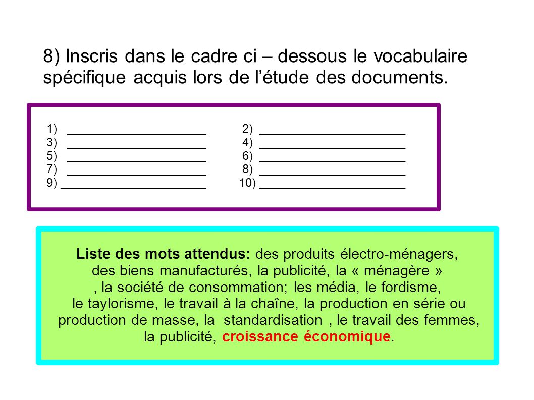 8) Inscris dans le cadre ci – dessous le vocabulaire spécifique acquis lors de l'étude des documents.