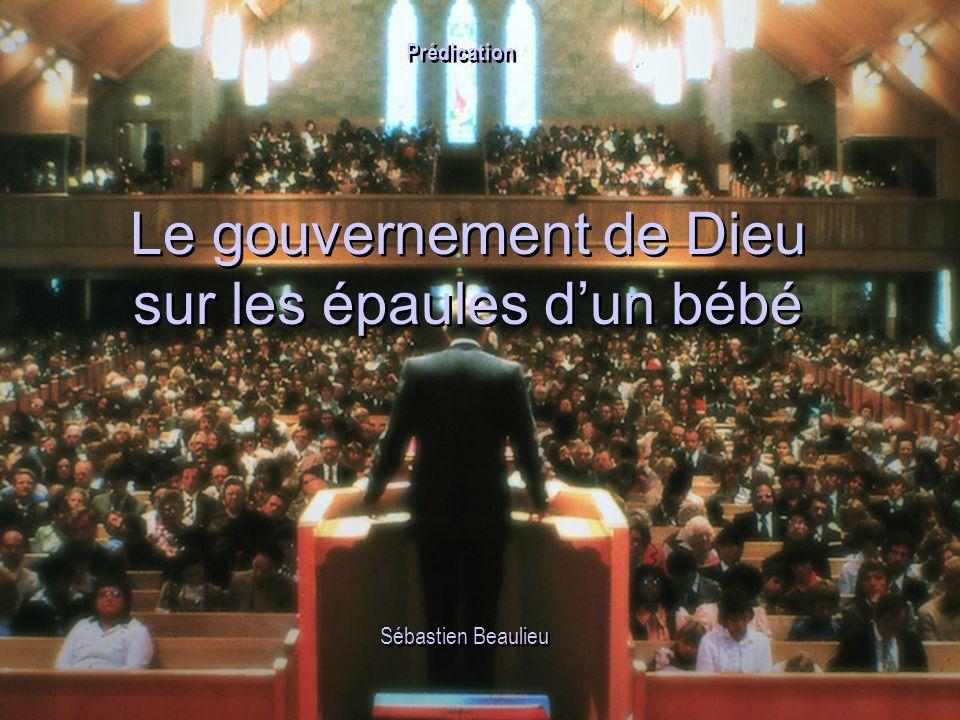 Le gouvernement de Dieu sur les épaules d'un bébé