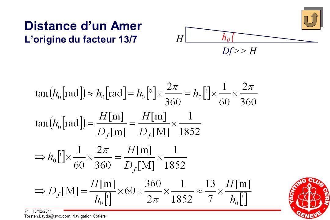 Distance d'un Amer L'origine du facteur 13/7