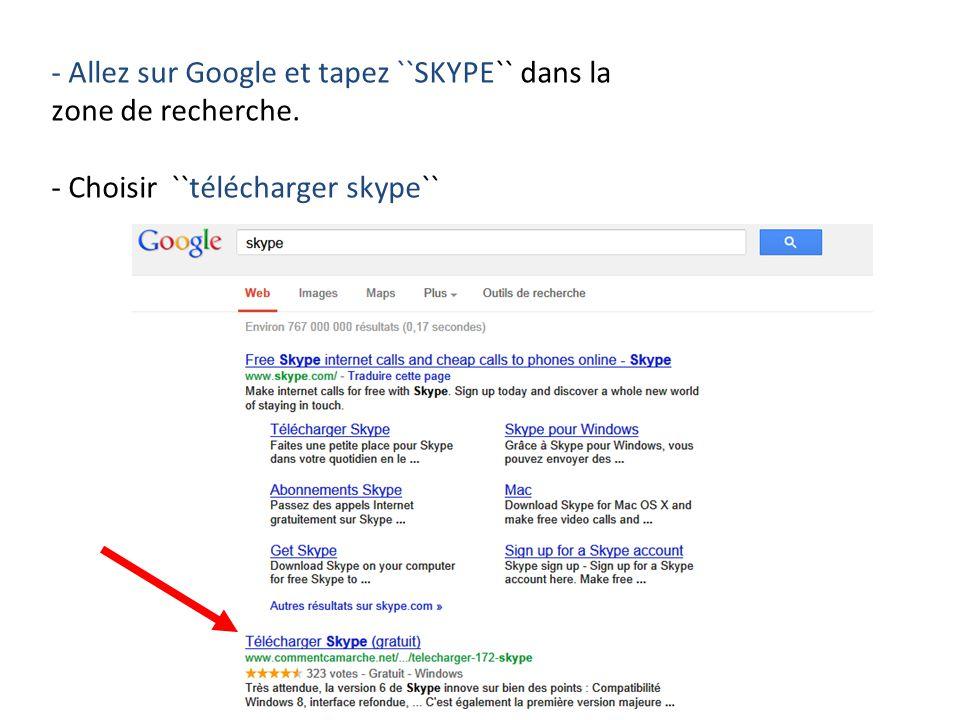 - Allez sur Google et tapez ``SKYPE`` dans la zone de recherche