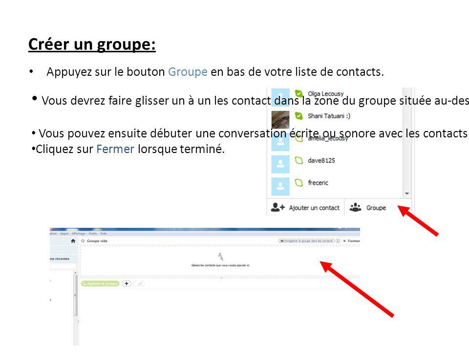 Créer un groupe: Appuyez sur le bouton Groupe en bas de votre liste de contacts.