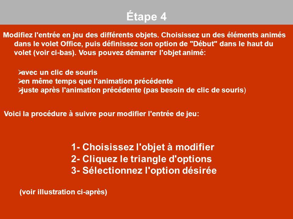 Étape 4 1- Choisissez l objet à modifier
