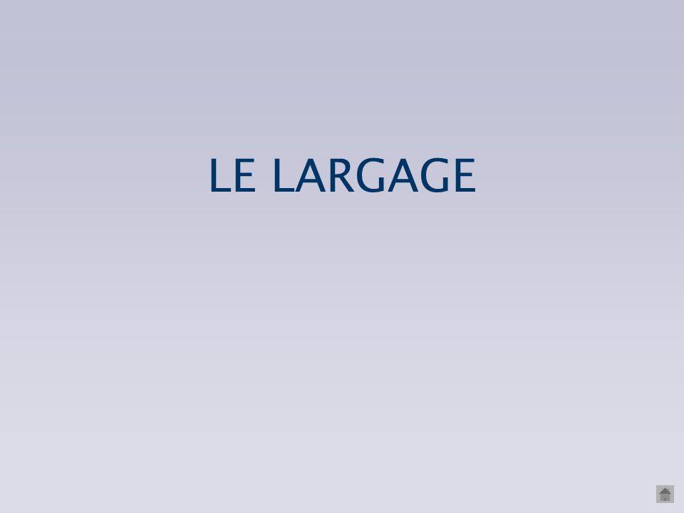 LE LARGAGE
