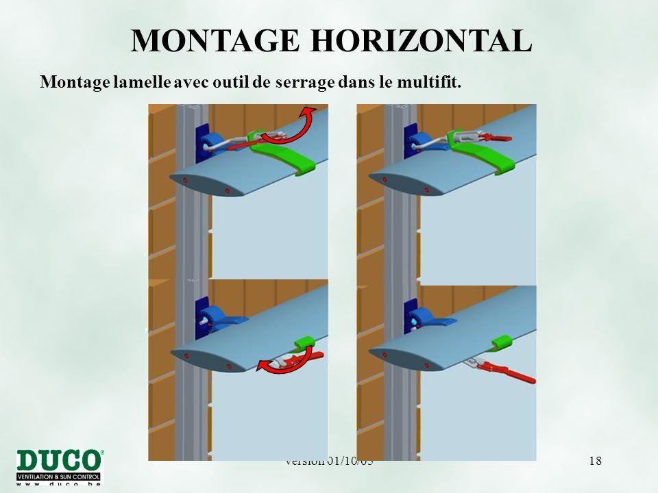 MONTAGE HORIZONTAL Montage lamelle avec outil de serrage dans le multifit. version 01/10/05