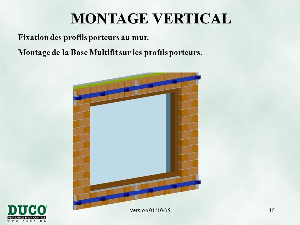 MONTAGE VERTICAL Fixation des profils porteurs au mur.