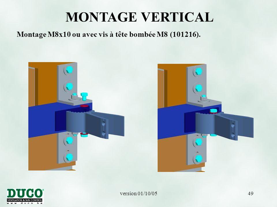 MONTAGE VERTICAL Montage M8x10 ou avec vis à tête bombée M8 (101216).