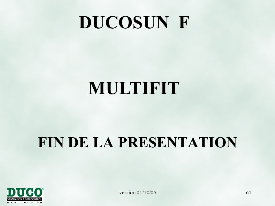 DUCOSUN F MULTIFIT FIN DE LA PRESENTATION version 01/10/05