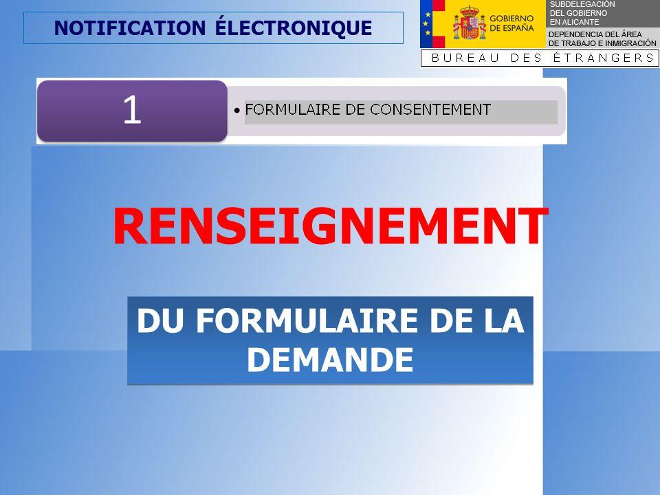 NOTIFICATION ÉLECTRONIQUE DU FORMULAIRE DE LA DEMANDE