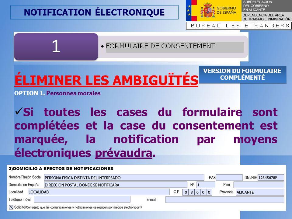NOTIFICATION ÉLECTRONIQUE VERSION DU FORMULAIRE COMPLÉMENTÉ