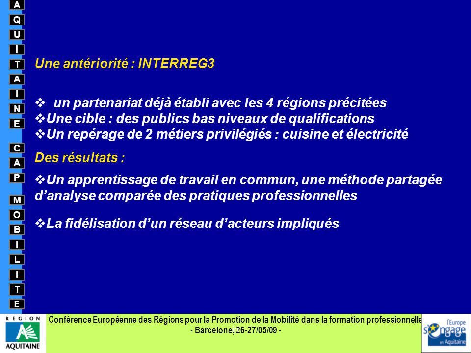 Une antériorité : INTERREG3
