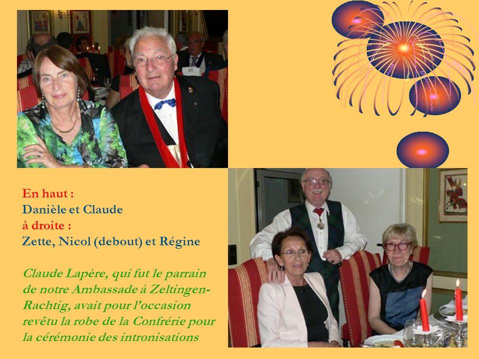 En haut : Danièle et Claude à droite : Zette, Nicol (debout) et Régine Claude Lapère, qui fut le parrain de notre Ambassade à Zeltingen-Rachtig, avait pour l'occasion revêtu la robe de la Confrérie pour la cérémonie des intronisations