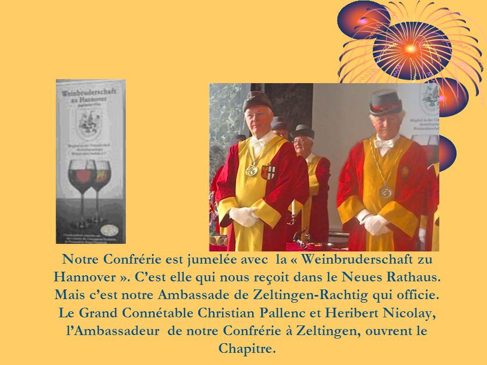 Notre Confrérie est jumelée avec la « Weinbruderschaft zu Hannover »
