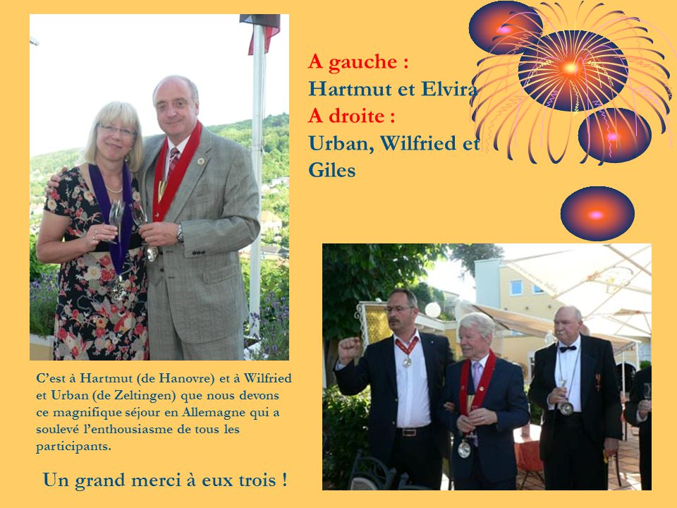 A gauche : Hartmut et Elvira A droite : Urban, Wilfried et Giles