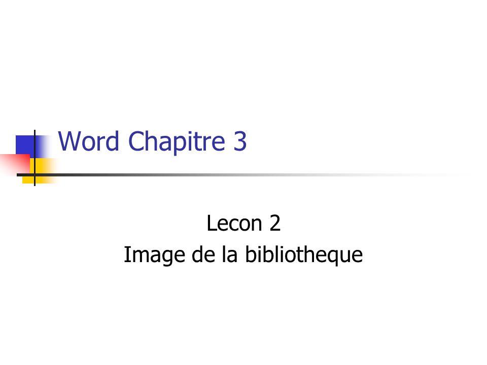 Lecon 2 Image de la bibliotheque