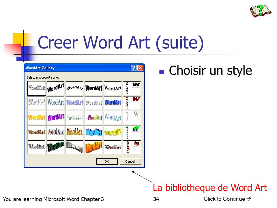 Creer Word Art (suite) Choisir un style La bibliotheque de Word Art