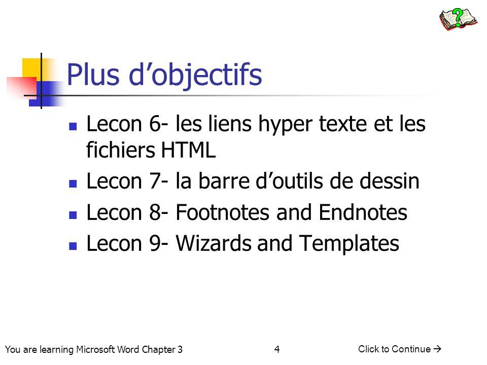 Plus d'objectifs Lecon 6- les liens hyper texte et les fichiers HTML
