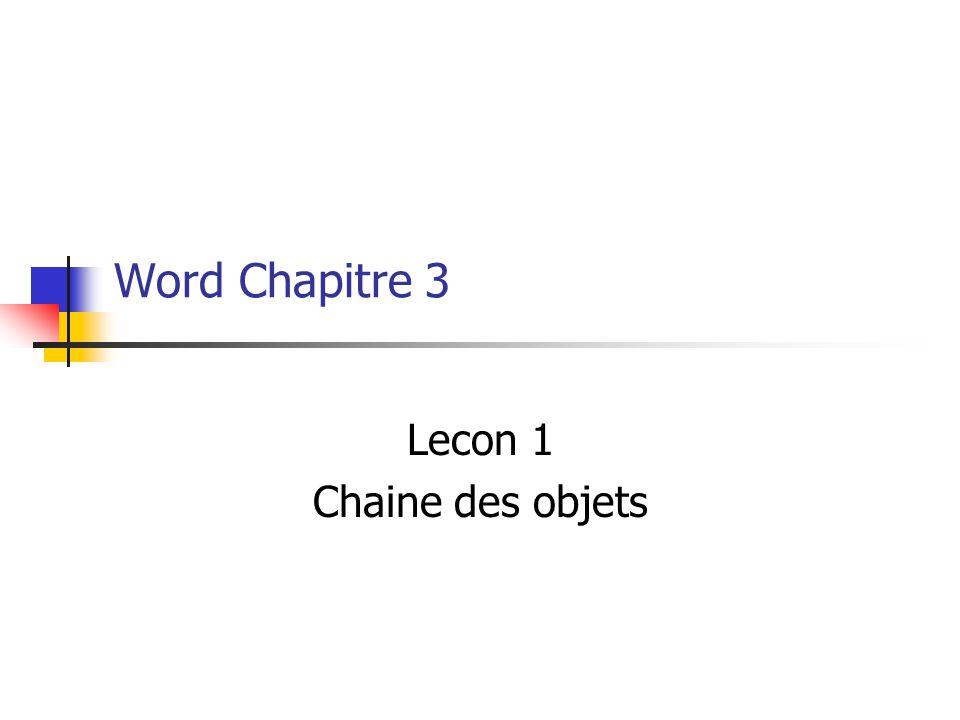 Lecon 1 Chaine des objets