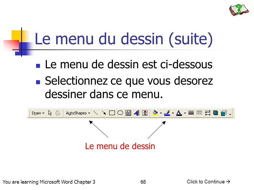 Le menu du dessin (suite)