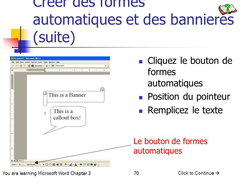 Creer des formes automatiques et des bannieres (suite)