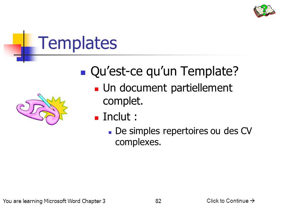 Templates Qu'est-ce qu'un Template Un document partiellement complet.
