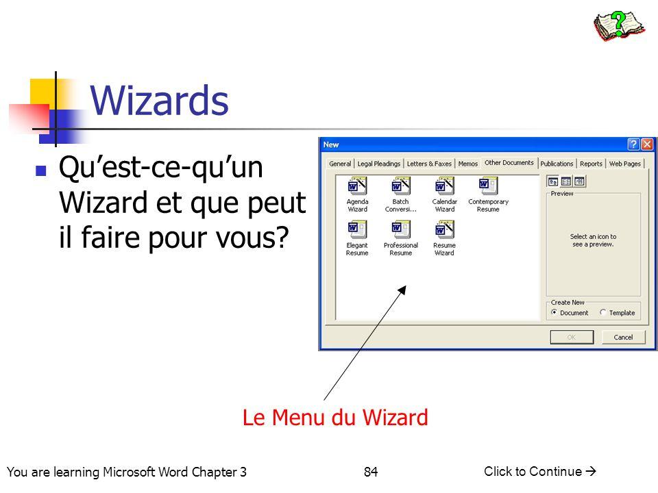 Wizards Qu'est-ce-qu'un Wizard et que peut il faire pour vous
