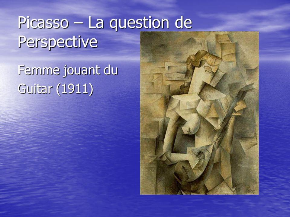 Picasso – La question de Perspective