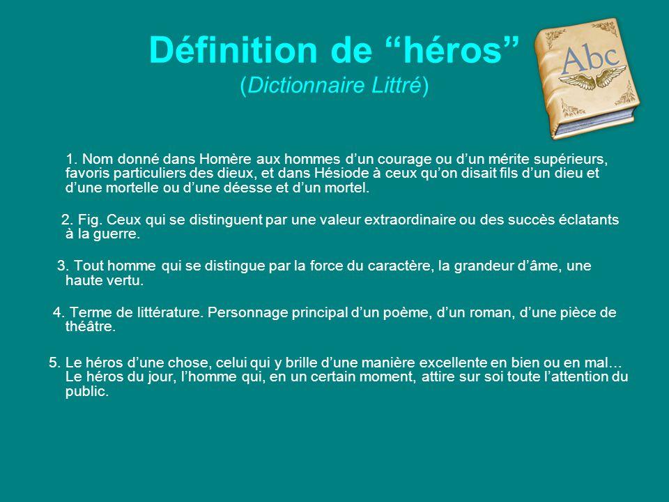 Définition de héros (Dictionnaire Littré)