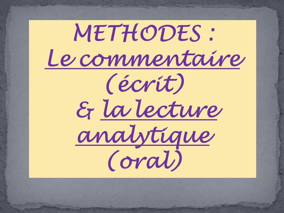 Le commentaire (écrit) & la lecture analytique