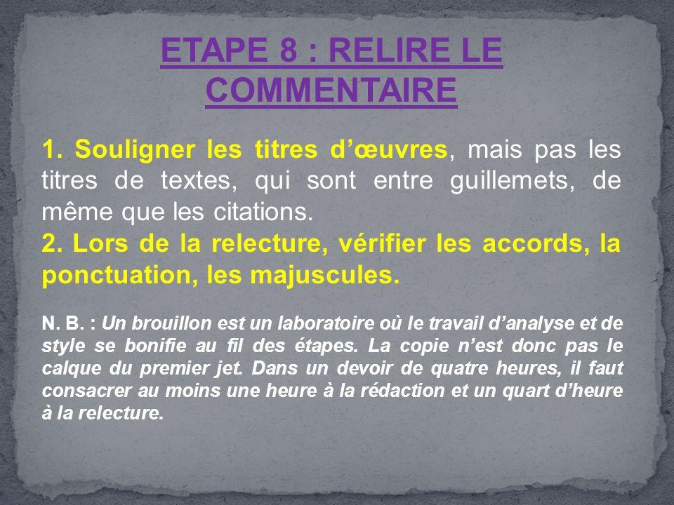 ETAPE 8 : RELIRE LE COMMENTAIRE