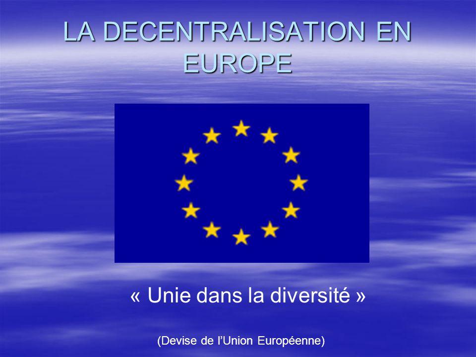 LA DECENTRALISATION EN EUROPE