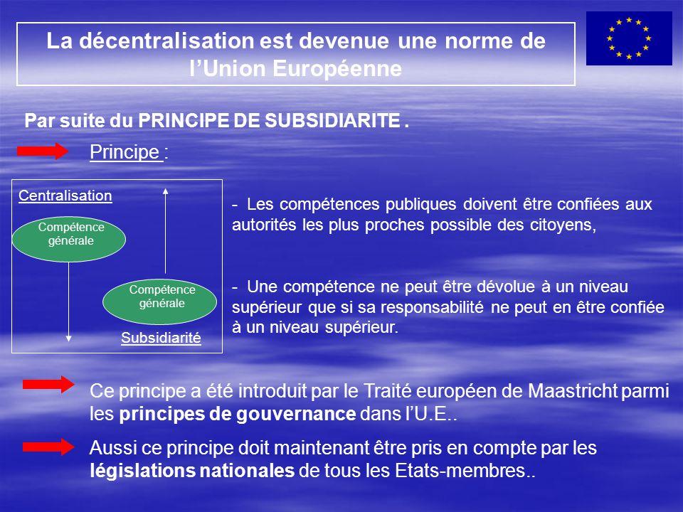 La décentralisation est devenue une norme de l'Union Européenne