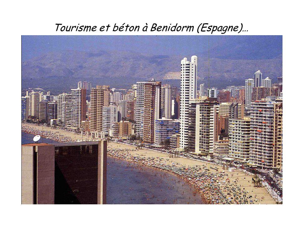 Tourisme et béton à Benidorm (Espagne)…