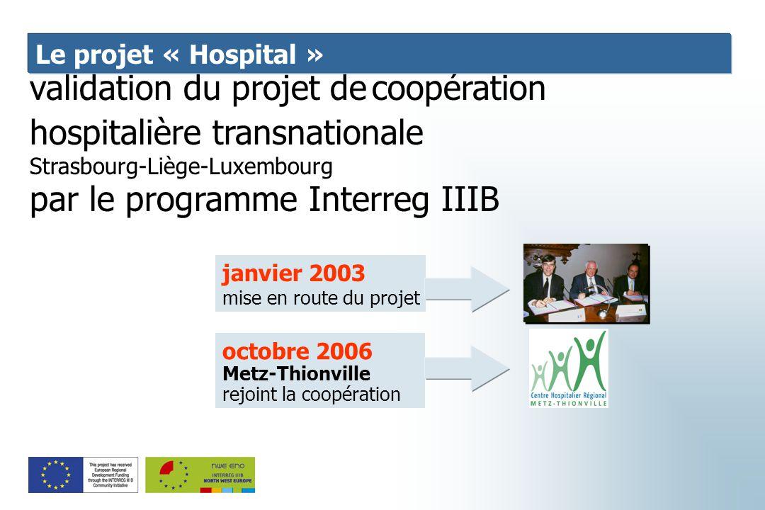 validation du projet de coopération hospitalière transnationale